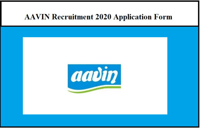AAVIN Recruitment 2020 Application Form – Salary Rs1, 75,700 | Apply Now!!!