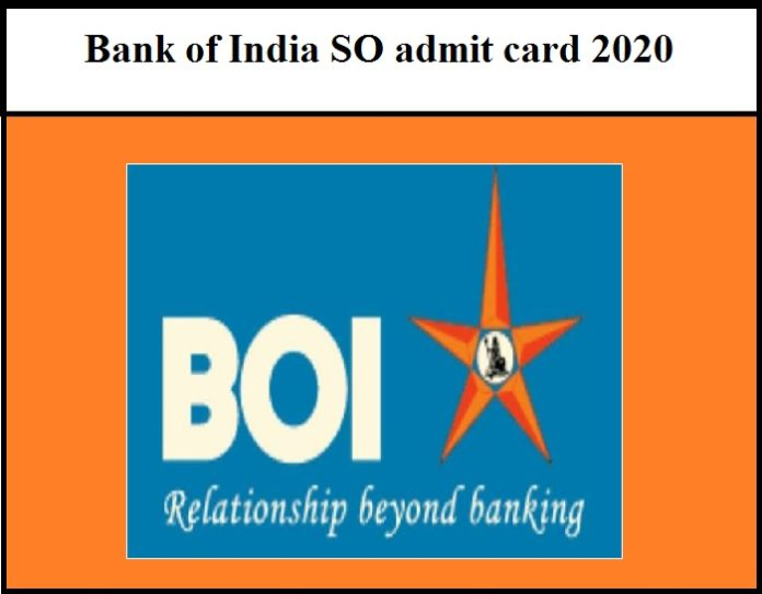 Bank of India SO admit card 2020