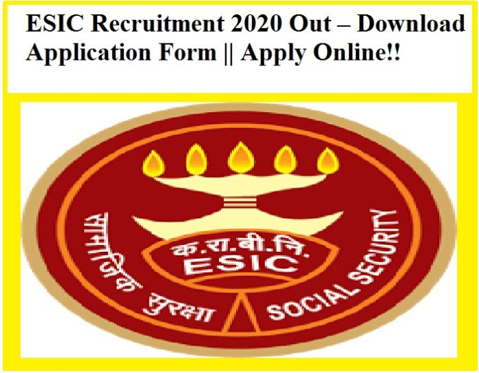 ESIC Recruitment 2020 – Download Application Form