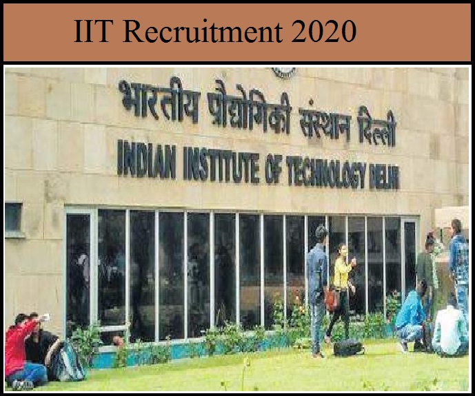 IIT Recruitment 2020 Out – Download Notification PDF