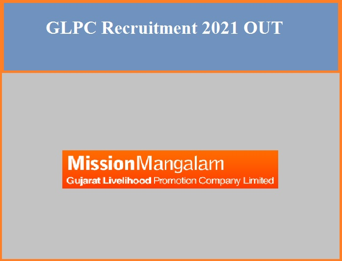 GLPC Recruitment 2021 OUT