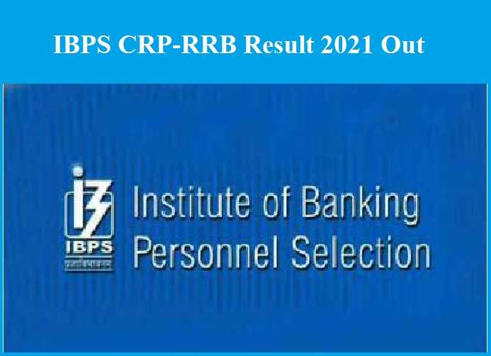 IBPS CRP-RRB Result 2021