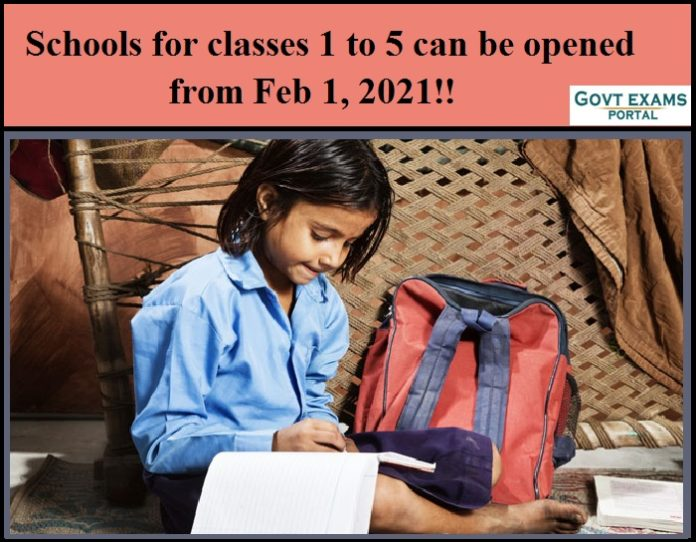 Schools for classes 1 to 5 can be opened from Feb 1, 2021!!