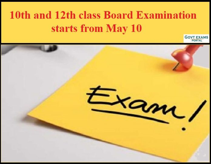 10th and 12th class Board Examination starts from May 10