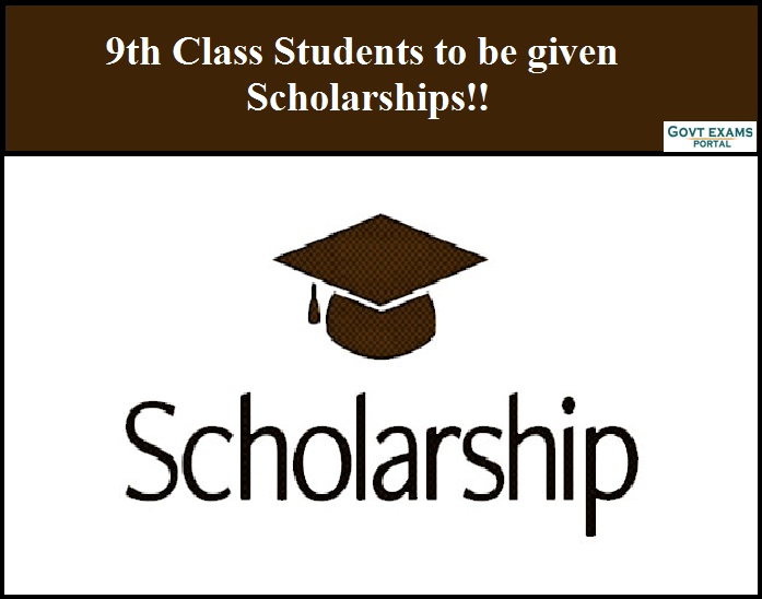 9th Class Students to be given Scholarships