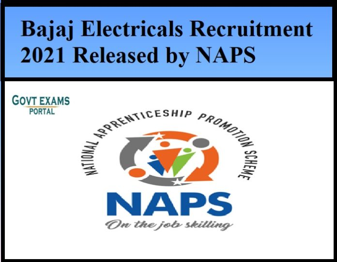 Bajaj Electricals Recruitment 2021 Released by NAPS