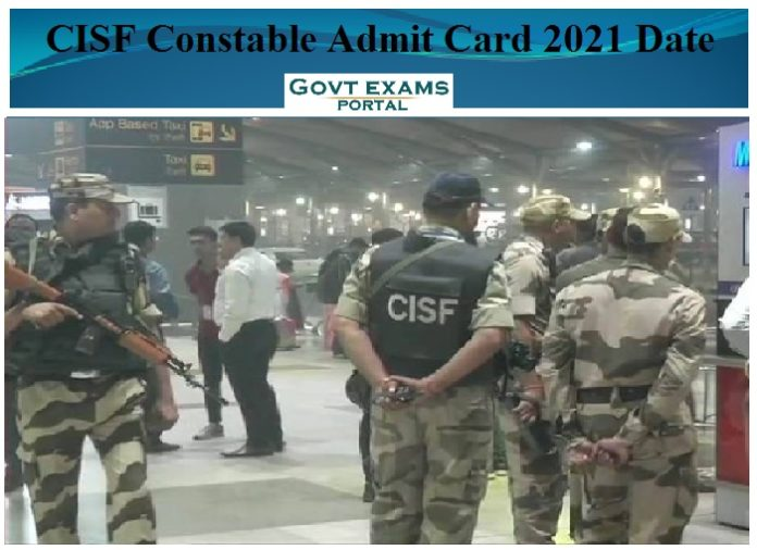 CISF Constable Admit Card 2021 Date