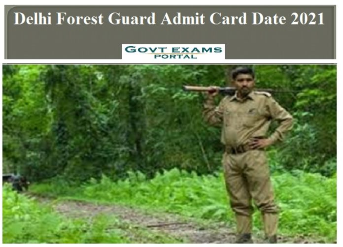 Delhi Forest Guard Admit Card Date 2021