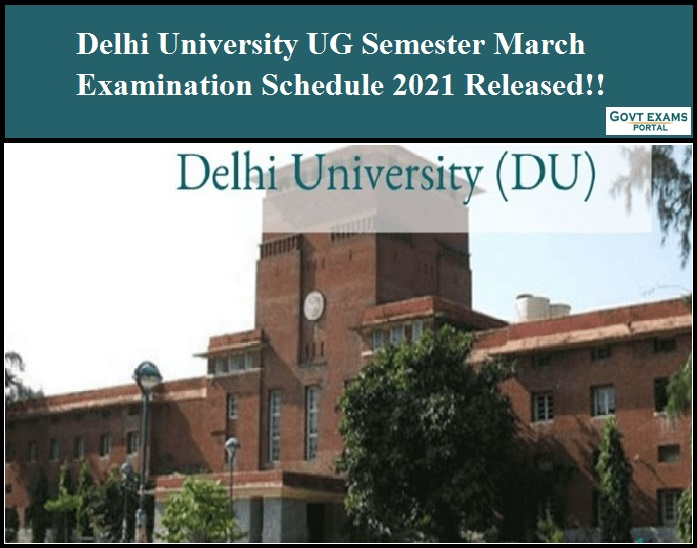 Delhi University UG Semester March Examination Schedule 2021 Released!!