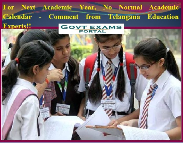 For Next Academic Year, No Normal Academic Calendar - Comment from Telangana Education Experts!!