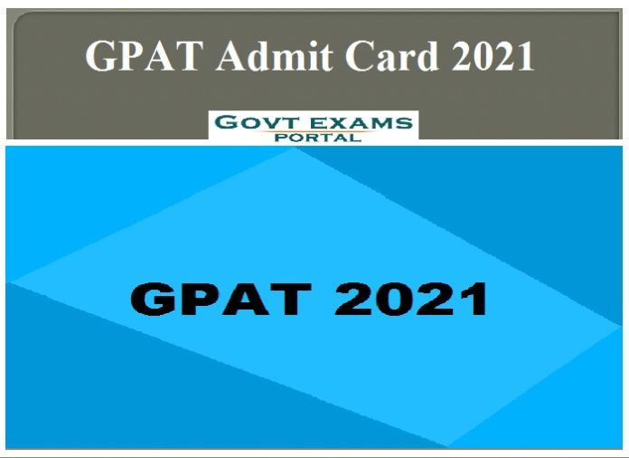 GPAT Admit Card 2021 out – Check Exam Date || Download Hall Ticket!!!!!