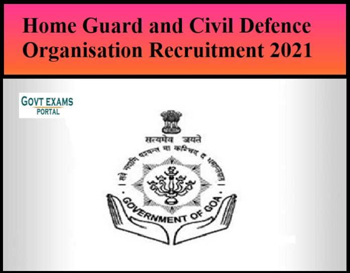 Home Guard and Civil Defence Organisation Recruitment 2021