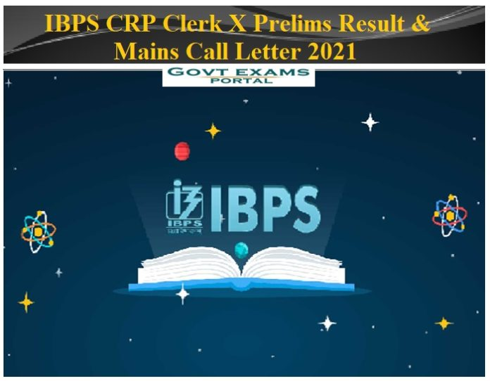 IBPS CRP Clerk X Prelims Result Mains Call Letter 2021