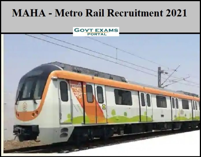 MAHA - Metro Rail Recruitment 2021