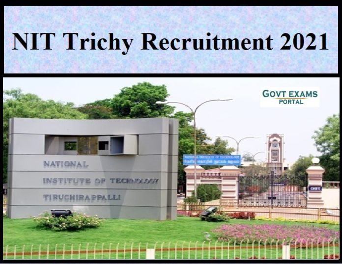 NIT Trichy Recruitment 2021