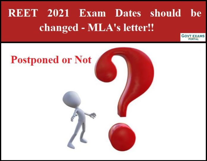 REET 2021 Exam Dates should be changed - MLA's letter!!