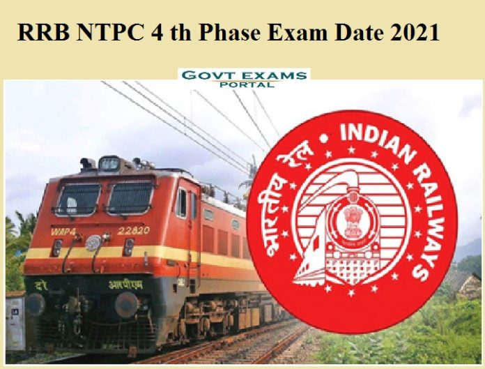 RRB NTPC 4 th Phase Exam Date 2021