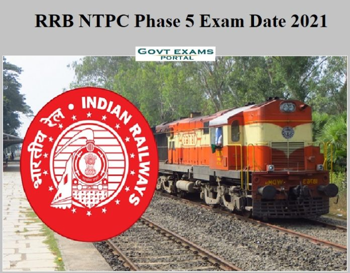 RRB NTPC Phase 5 Exam Date 2021