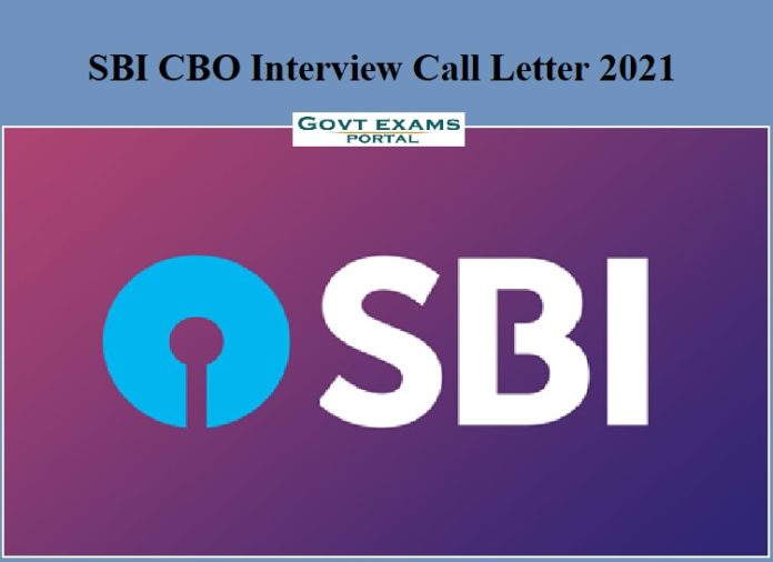 SBI CBO Interview Call Letter 2021