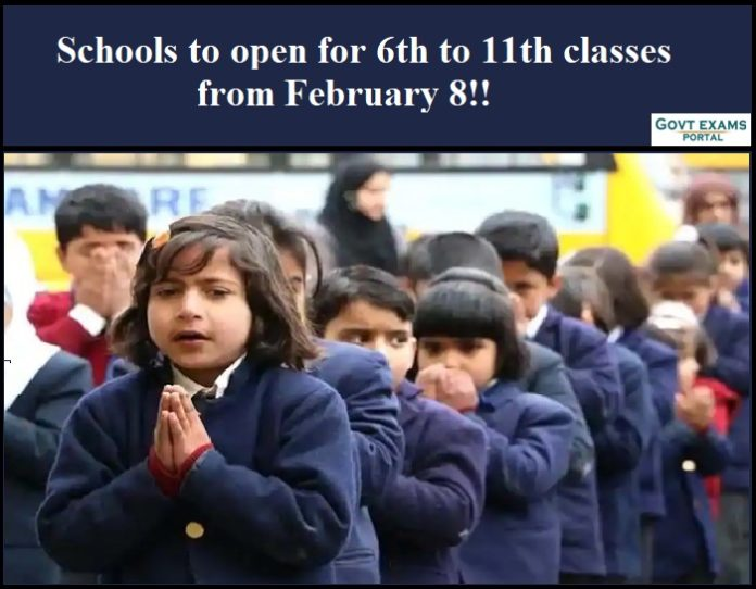 Schools to open for 6th to 11th classes from February 8