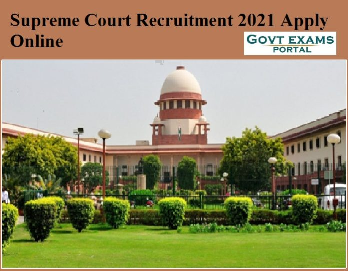 Supreme Court Recruitment 2021 Apply Online