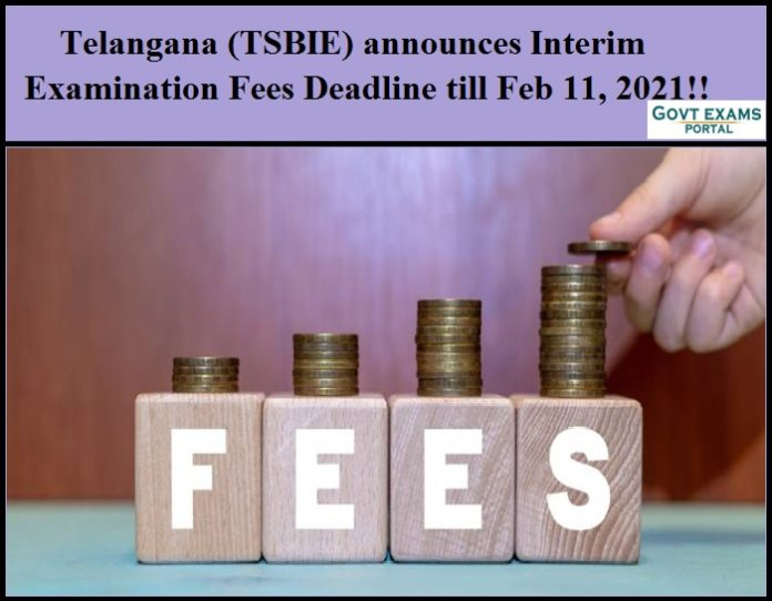 Telangana (TSBIE) announces Interim Examination Fees Deadline till Feb 11, 2021!!
