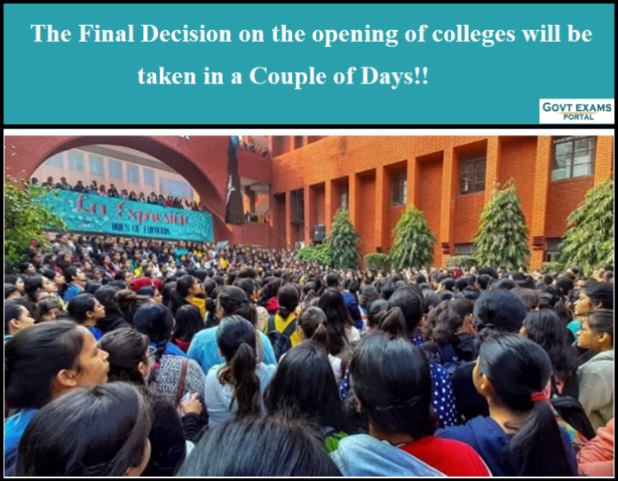The Final Decision on the opening of colleges will be taken in a Couple of Days - Maharashtra Govt!!
