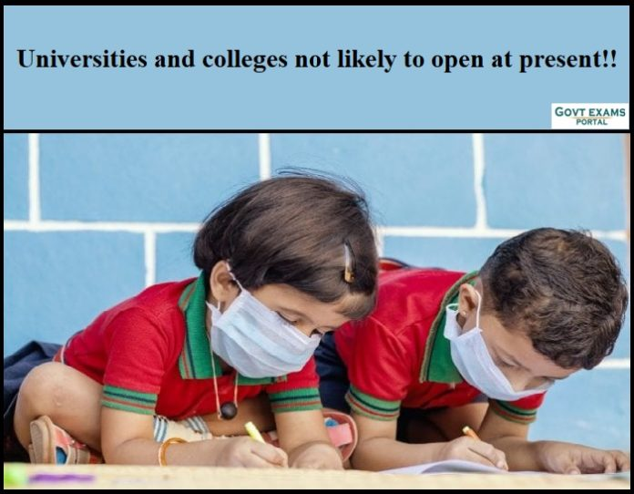 Universities and colleges not likely to open in Kolkata at present!!