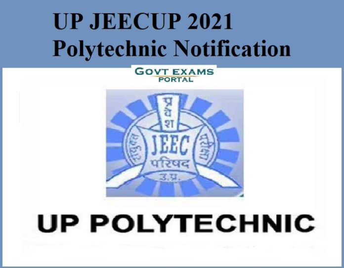 UP JEECUP 2021 Polytechnic Notification Out - Check Exam Date Details Here!!!
