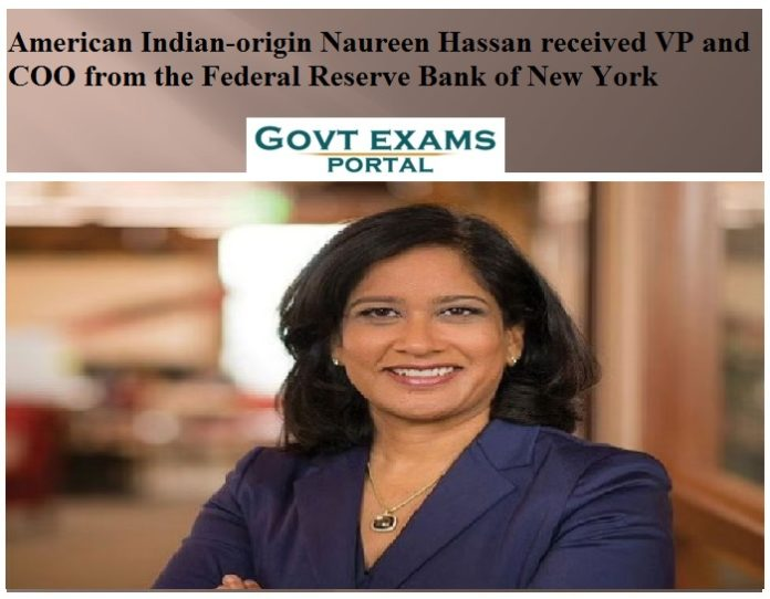 American Indian-origin Naureen Hassan received VP and COO from the Federal Reserve Bank of New York