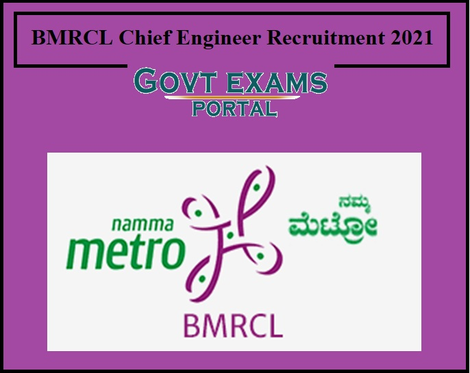 BMRCL Chief Engineer Recruitment 2021