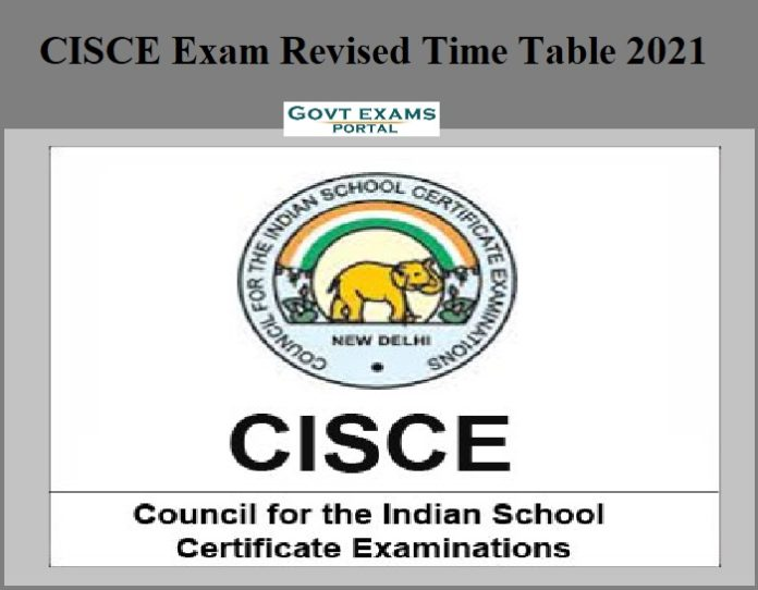 CISCE Exam Revised Time Table 2021
