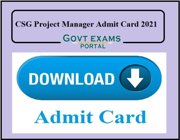 CSG Project Manager Admit Card 2021
