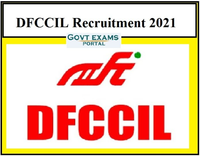 DFCCIL Recruitment 2021 OUT – Apply for 80+ Junior Executive & Other Posts Just Now Released!!!