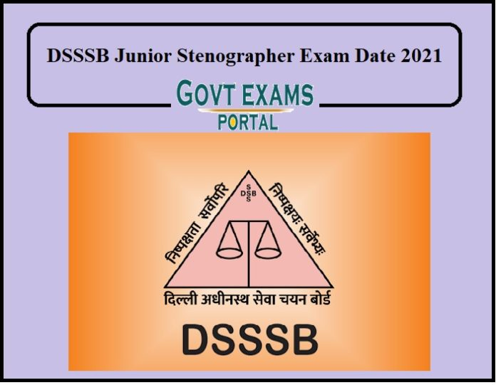 DSSSB Junior Stenographer Exam Date 2021 Out – Download Admit Card Here!!!!