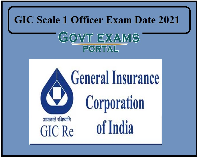 GIC Scale 1 Officer Exam Date 2021