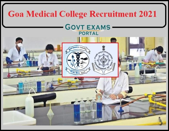 Goa Medical College Recruitment 2021 Released- Apply Now!!!