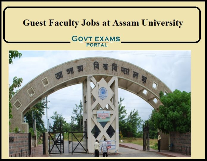 Guest Faculty Jobs in Silchar at Assam University