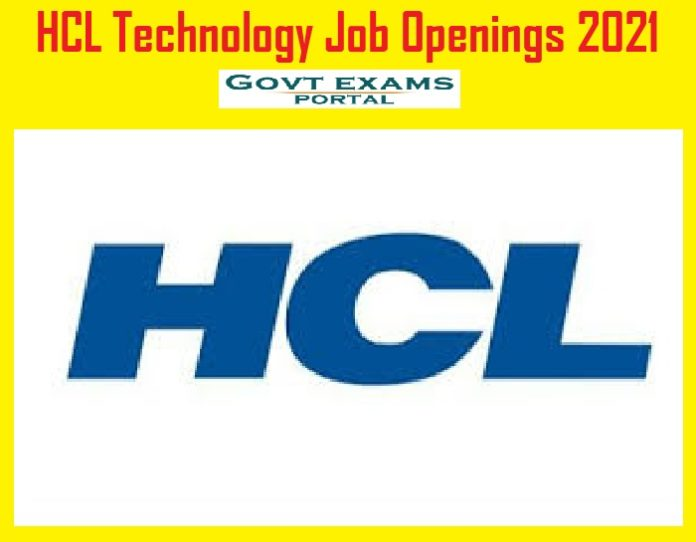 HCL Technology Job Openings 2021 – Last Date Reminder for Apply Online!!!
