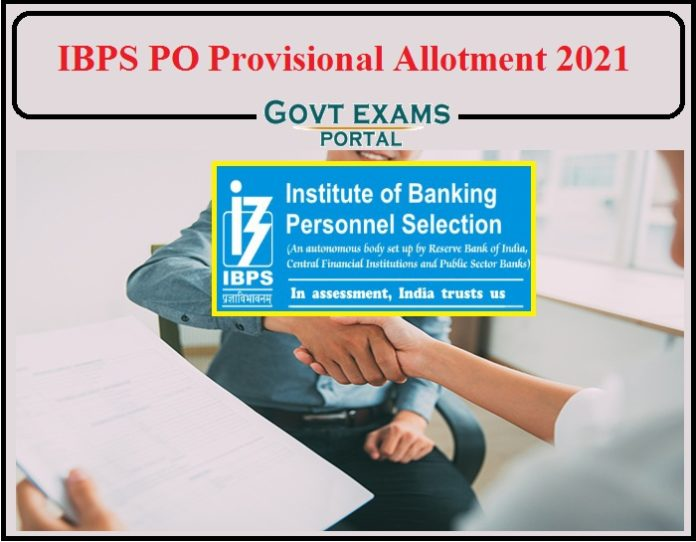 IBPS PO Provisional Allotment 2021 Released- Direct Link to Download!!