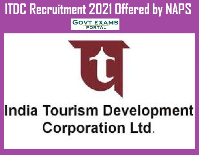 ITDC Recruitment 2021 Offered by NAPS – 10th Qualified can Apply Now!!!