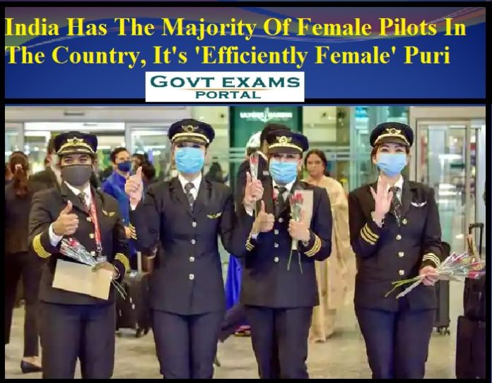 India Has The Majority Of Female Pilots In The Country, It's 'Efficiently Female' Puri