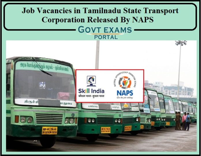Job Vacancies in Tamilnadu State Transport Corporation Released By NAPS- Apply Now!!!