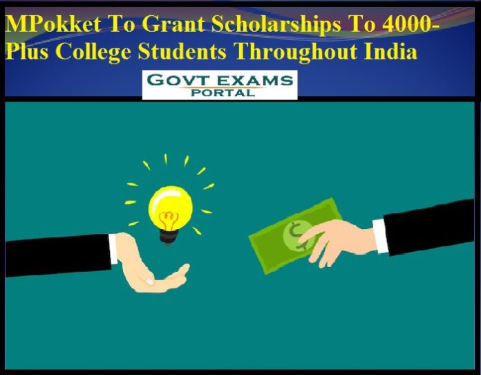 MPokket To Grant Scholarships To 4000-Plus College Students Throughout India
