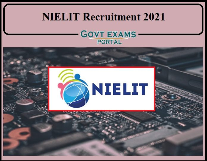 NIELIT Recruitment 2021 Notification Released- Direct Selection Apply Online Here!!