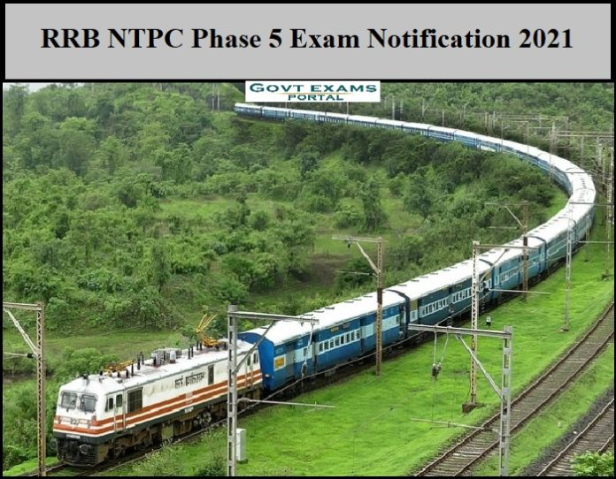 RRB NTPC Phase 5 Exam Notification 2021