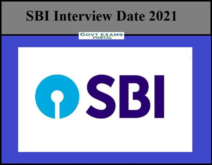 SBI Interview Date 2021