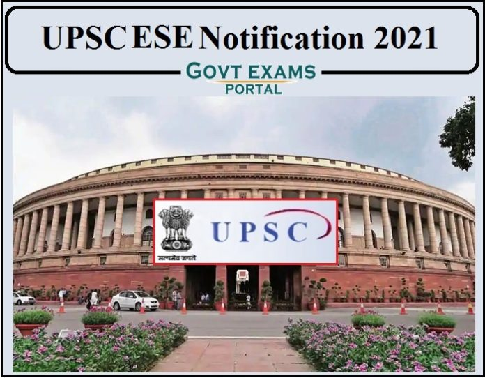 UPSC ESE Notification 2021- Check Engineering Services Examination Details Here!!!