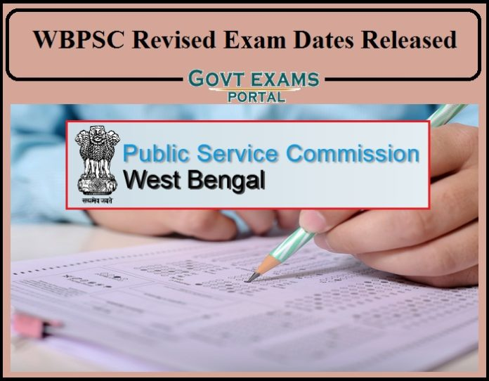 WBPSC Revised Exam Dates Released- Check Prelims, Mains Exam New Dates Here!!!