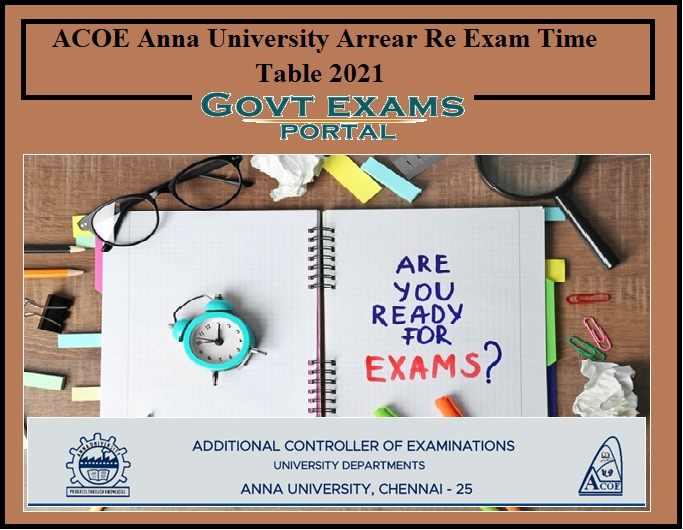 ACOE Anna University Arrear Re Exam Time Table 2021